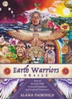 Earth Warriors Oracle : Rise of the Soul Tribe of Sacred Guardians and Inspired Visionaries - Book