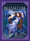 Blessd be : Mystical Celtic Blessings to Enrich and Empower - Book