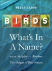 Birds: What's In A Name? - Book