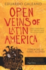 Open Veins of Latin America : five centuries of the pillage of a continent - eBook