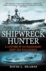 The Shipwreck Hunter : Mountbatten Award for Best Book - eBook