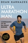 Ultramarathon Man : Confessions of an All-Night Runner - eBook