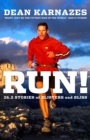 Run! : 26.2 Stories of Blisters and Bliss - eBook