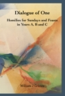 Dialogue of One : Homilies for Sundays and Feasts in Years A, B and C - eBook