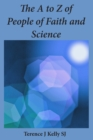 The A to Z of People of Faith and Science : Short Biographies - eBook
