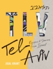 TLV : Tel Aviv: Recipes and stories from Israel - Book