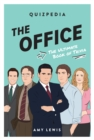 The Office Quizpedia : The ultimate book of trivia - Book