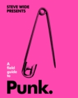 A Field Guide to Punk - Book