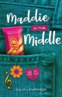 Maddie in the Middle - Book