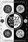 2022 Witch's Diary- Northern Hemisphere : Reclaiming the Magick of the Old Ways - Book