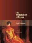The Metabolism of Desire : The Poetry of Guido Cavalcanti - eBook