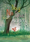 The Day No One Was Angry - Book