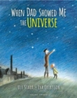 When Dad Showed Me the Universe - Book