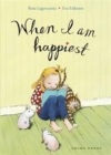 When I Am Happiest - Book