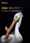 AQA Biology 1 A-Level 1/AS : Student Workbook - Book