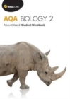 AQA Biology 2: A-Level Student Workbook : Year 2 - Book