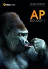 AP Biology 1 : Student Edition - Book