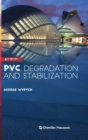 PVC Degradation and Stabilization - Book