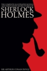 The Complete Illustrated Novels and Thirty-Seven Short Stories of Sherlock Holmes: A Study in Scarlet, The Sign of the Four, The Hound of the Baskervilles, The Valley of Fear, The Adventures, Memoirs - eBook