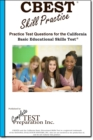 CBEST Skill Practice : Practice Test Questions for the California Basic Educational Skills Test - eBook