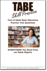 TABE Skill Practice! : Practice Test Questions for the Test of Adult Basic Education - eBook