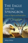 The eagle and the springbok : Essays on Nigeria and South Africa - Book