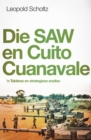 Die SAW en Cuito Cuanaval : 'n Taktiese en strategiese analise - eBook
