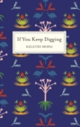 If You Keep Digging - eBook
