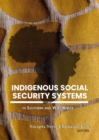 Indigenous Social Security Systems in Southern and West Africa - eBook