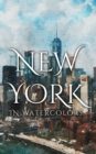 New York In Watercolors - eBook