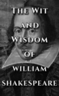 Shakespeare Quotes Ultimate Collection - The Wit and Wisdom of William Shakespeare - eBook