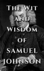 Samuel Johnson Quote Ultimate Collection - The Wit and Wisdom of Samuel Johnson - eBook