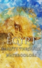 Egypt Beauty Through Watercolors - eBook