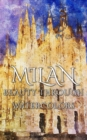 Milan : Beauty Through Watercolors - eBook