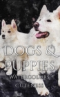 Dogs and Puppies Watercolor Cuteness - eBook