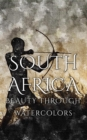 South Africa Beauty Through Watercolors - eBook