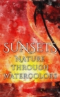 Sunsets - Nature through Watercolors - eBook