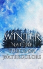 Winter - Nature through Watercolors - eBook