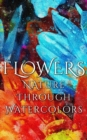 Flowers - Nature through Watercolors - eBook