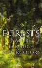 Forests - Nature through Watercolors - eBook