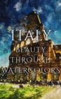 Italy Beauty Through Watercolors - eBook