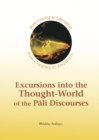 Excursions into the Thought-World of the Pali Discources - Book