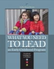 What You Need to Lead an Early Childhood Program : Emotional Intelligence in Practice - Book