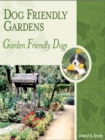 DOG FRIENDLY GARDENS : GARDEN FRIENDLY DOGS - eBook