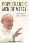 Men of Mercy : Pope Francis Speaks to Priests - eBook