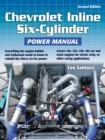 Chevrolet Inline Six-Cylinder Power Manual 2nd Edition - eBook