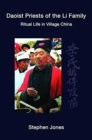 Daoist Priests of the Li Family : Ritual Life in Village China - Book
