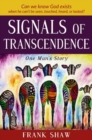 Signals of Transcendence : One Man's Story - Book