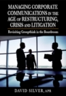 Managing Corporate Communications in the Age of Restructuring, Crisis, a : Revisiting Groupthink in the Boardroom - Book