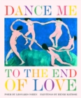 Dance Me to the End of Love - Book